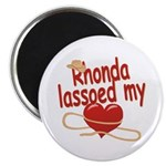 Rhonda Lassoed My Heart Magnet