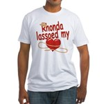 Rhonda Lassoed My Heart Fitted T-Shirt