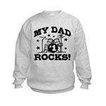 My Dad Rocks Kids Sweatshirt