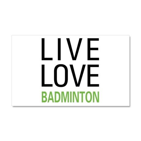 Live Love Badminton Car Magnet 20 x 12
