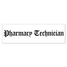 Pharmacy Technician Bumper Bumper Sticker
