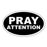 Pray Attention Decal