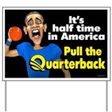 Halftime in America Yard Sign