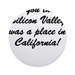 The Californian Ornament (Round)