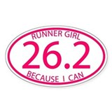 26.2 Runner Girl Because I Can Bumper Stickers