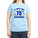 75th Birthday Party Time T-Shirt