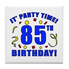 85th Birthday Party Time Tile Coaster