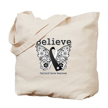 Believe - Carcinoid Cancer Tote Bag