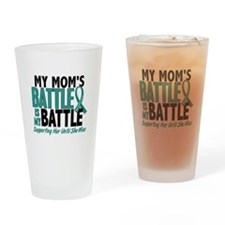 My Battle Too Ovarian Cancer Drinking Glass