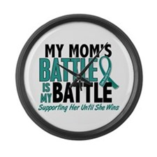 My Battle Too Ovarian Cancer Large Wall Clock