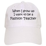 Grow Up Fashion Teacher Baseball Cap