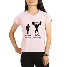 My Man vs. Your Man Performance Dry T-Shirt