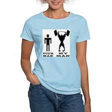 My Man vs. Your Man T-Shirt