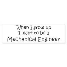 Grow Up Mechanical Engineer Bumper Bumper Sticker