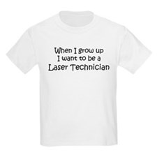 Grow Up Laser Technician Kids T-Shirt