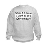 Grow Up Stonemason Sweatshirt
