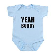 Yeah Buddy Infant Bodysuit