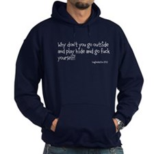 Hide And Go F*** Yourself Hoodie