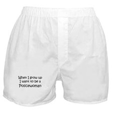 Grow Up Policewoman Boxer Shorts