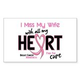 Miss My Wife With All My Heart Breast Cancer Stick