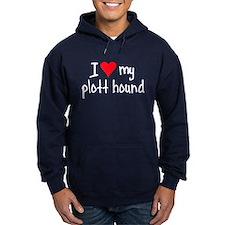 I LOVE MY Plott Hound Hoodie