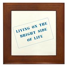 The Bright Side of Life Framed Tile
