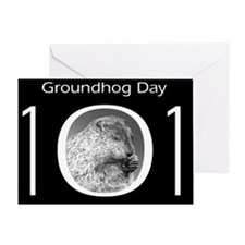 Groundhog Day 101 Greeting Card