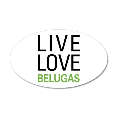 Live Love Belugas 38.5 x 24.5 Oval Wall Peel