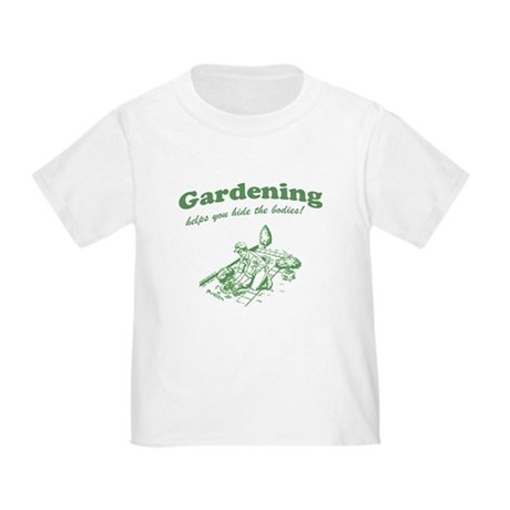 Gardening Helps Toddler T-Shirt