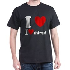 I Love I Heart Shirts T-Shirt