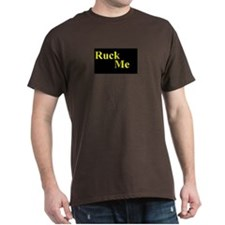 Ruck Me Black T-Shirt