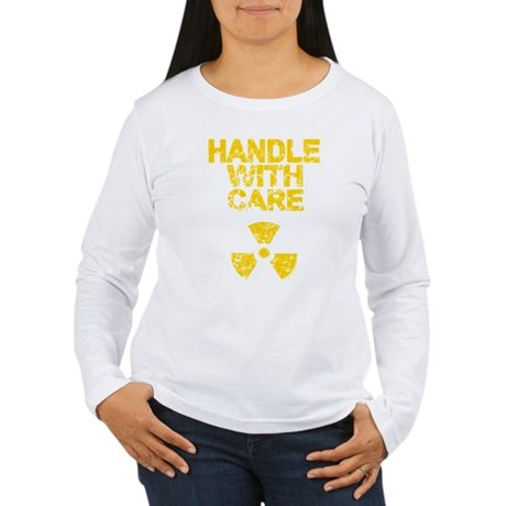 Handle With Care Womens Long Sleeve T-Shirt