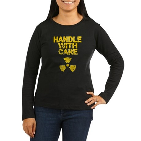 Handle With Care Womens Long Sleeve Dark T-Shirt