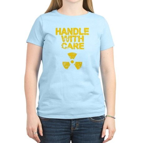 Handle With Care Womens Light T-Shirt