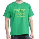 Buy Me A Shot Tying The Knot T-Shirt