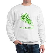 Lacrosse Crosse. Green Text. Sweatshirt