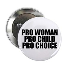 "Pro Woman Child Choice 2.25"" Button"