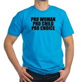 Pro Woman Child Choice T