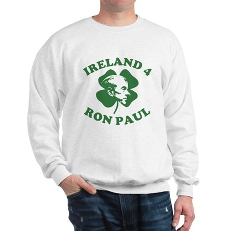 Ireland 4 Ron Paul Sweatshirt