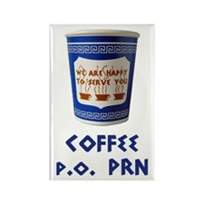 Coffee p.o. PRN Fridge Magnet