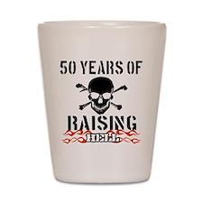 50 years of raising hell Shot Glass