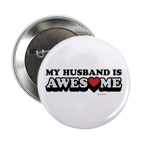 "My Husband Is Awesome 2.25"" Button"