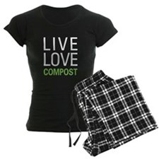 Live Love Compost Pajamas