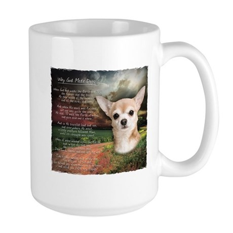 """Why God Made Dogs"" Chihuahua Large Mug"