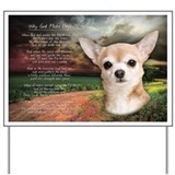 """Why God Made Dogs"" Chihuahua Yard Sign"