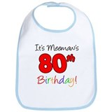 Meemaws 80th Birthday Bib
