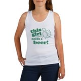 This Girl Needs a Beer Women's Tank Top