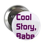 Cool Story, Babe 2.25