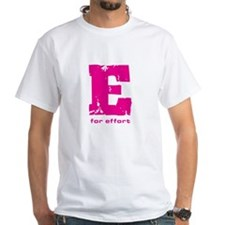 E for Effort Pink Shirt