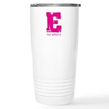 E for Effort Pink Ceramic Travel Mug